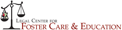 Legal Center for Foster Care & Education